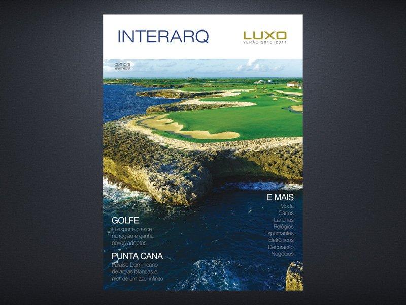 INTERARQ LUXO VERÃO 2010/2011 - Revista InterArq | Arquitetura, decoração, design, interiores, paisagismo, lifestyle e festas