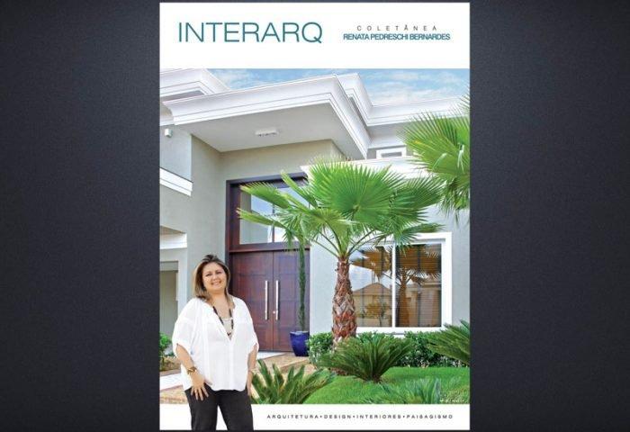 INTERARQ COLETÂNEA RENATA PEDRESCHI – ED. 05 - Revista InterArq | Arquitetura, decoração, design, interiores, paisagismo, lifestyle e festas