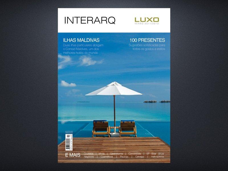 INTERARQ LUXO VERÃO 2011/2012 - Revista InterArq | Arquitetura, decoração, design, interiores, paisagismo, lifestyle e festas