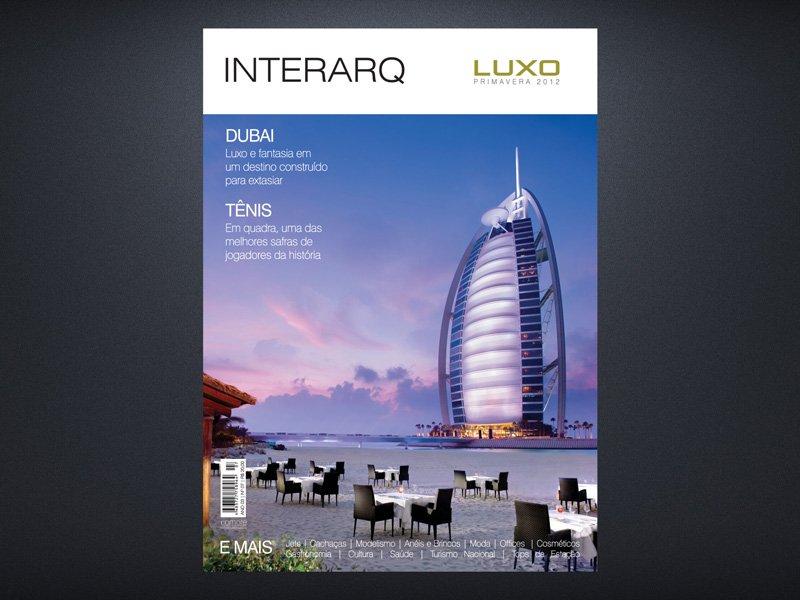 INTERARQ LUXO PRIMAVERA 2012 - Revista InterArq | Arquitetura, decoração, design, interiores, paisagismo, lifestyle e festas