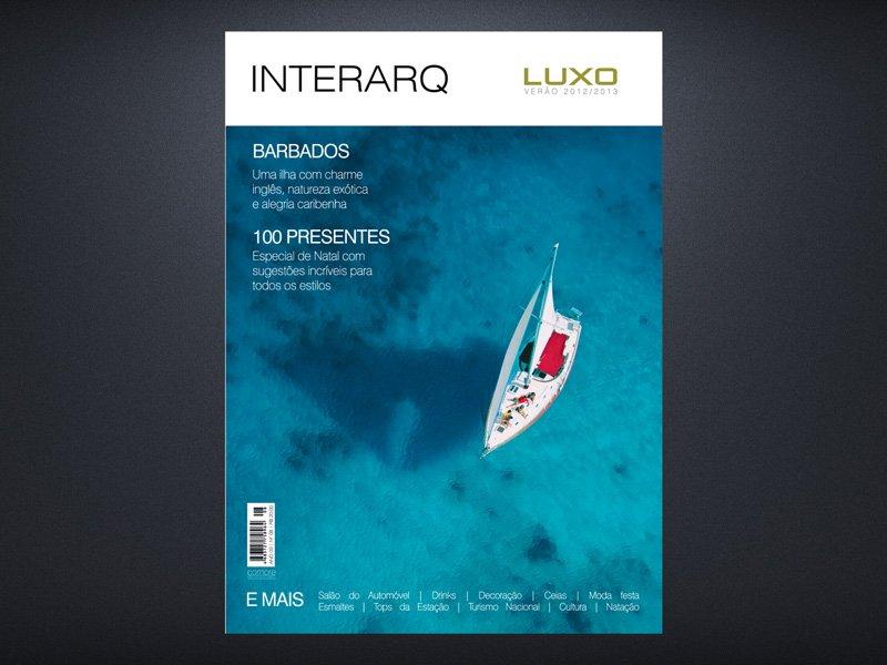 INTERARQ LUXO VERÃO 2012/2013 - Revista InterArq | Arquitetura, decoração, design, interiores, paisagismo, lifestyle e festas