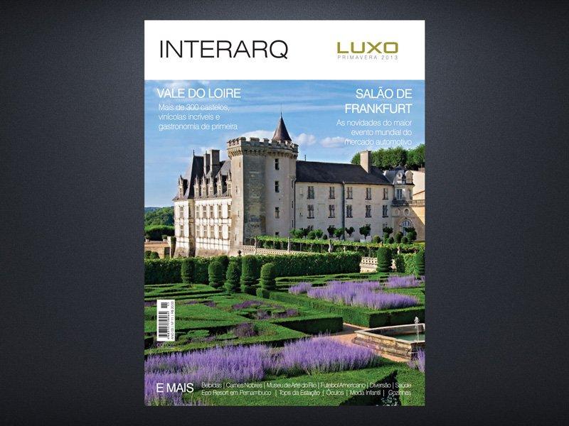 INTERARQ LUXO PRIMAVERA 2013 - Revista InterArq | Arquitetura, decoração, design, interiores, paisagismo, lifestyle e festas