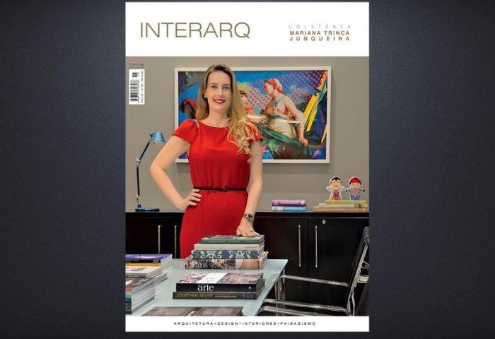 INTERARQ COLETÂNEA MARIANA TRINCA JUNQUEIRA – ED. 46 - Revista InterArq | Arquitetura, decoração, design, interiores, paisagismo, lifestyle e festas