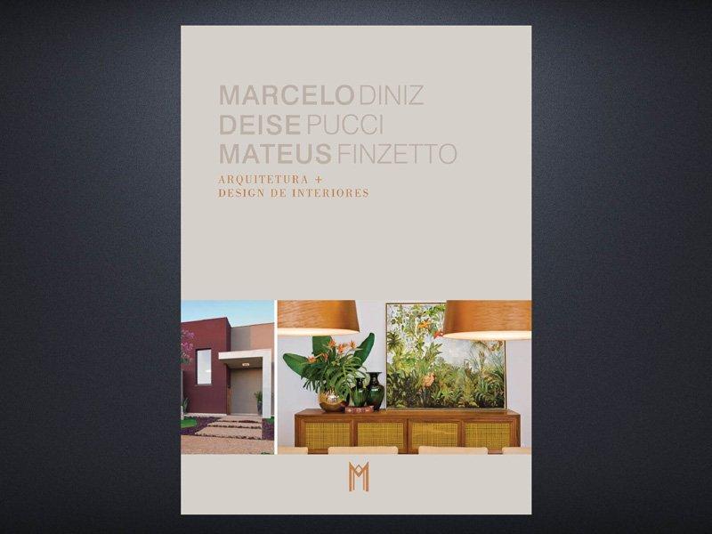 LIVRO MARCELO DINIZ, MATEUS FINZETTO E DEISE PUCCI - Revista InterArq | Arquitetura, decoração, design, interiores, paisagismo, lifestyle e festas