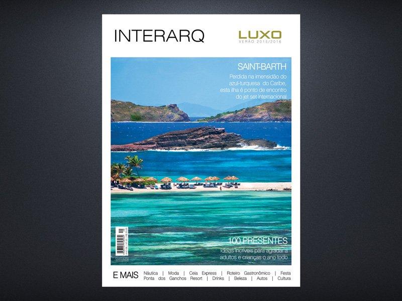 INTERARQ LUXO VERÃO 2015/2016 - Revista InterArq | Arquitetura, decoração, design, interiores, paisagismo, lifestyle e festas