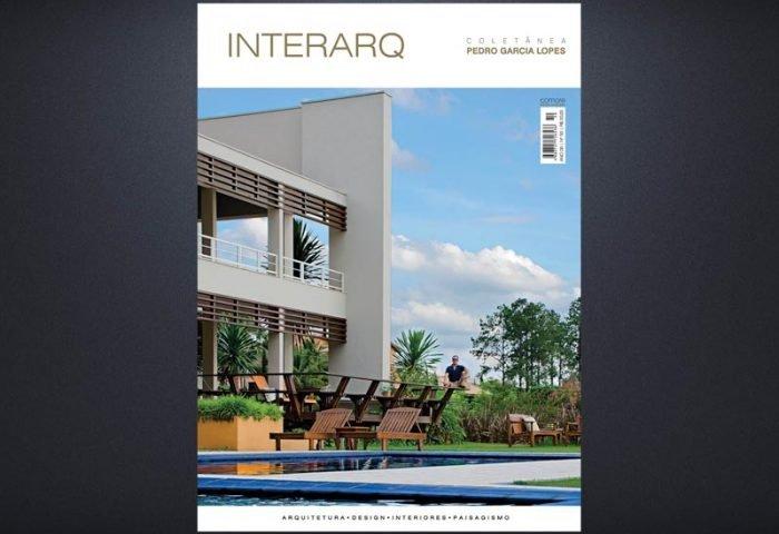INTERARQ COLETÂNEA PEDRO GARCIA LOPES – ED. 50 - Revista InterArq   Arquitetura, decoração, design, interiores, paisagismo, lifestyle e festas