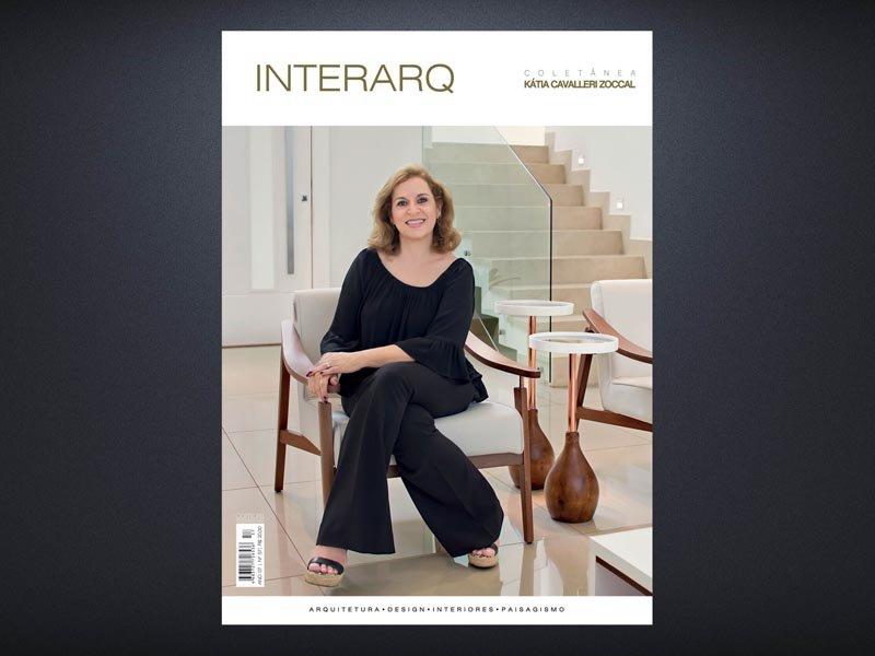 INTERARQ COLETÂNEA KÁTIA CAVALLERI ZOCCAL – ED. 57 - Revista InterArq   Arquitetura, decoração, design, interiores, paisagismo, lifestyle e festas