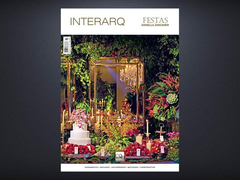 INTERARQ FESTAS DANIELLA ZANCANER – ED. 02 - Revista InterArq   Arquitetura, decoração, design, interiores, paisagismo, lifestyle e festas