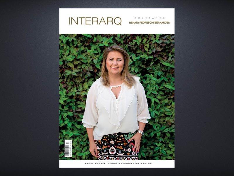 INTERARQ COLETÂNEA RENATA PEDRESCHI BERNARDES – ED. 60 - Revista InterArq   Arquitetura, decoração, design, interiores, paisagismo, lifestyle e festas