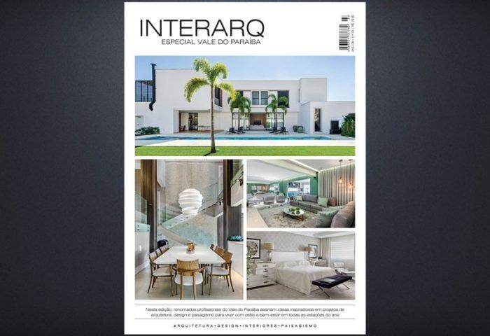INTERARQ ESPECIAL VALE DO PARAÍBA – ED 03 - Revista InterArq | Arquitetura, decoração, design, interiores, paisagismo, lifestyle e festas