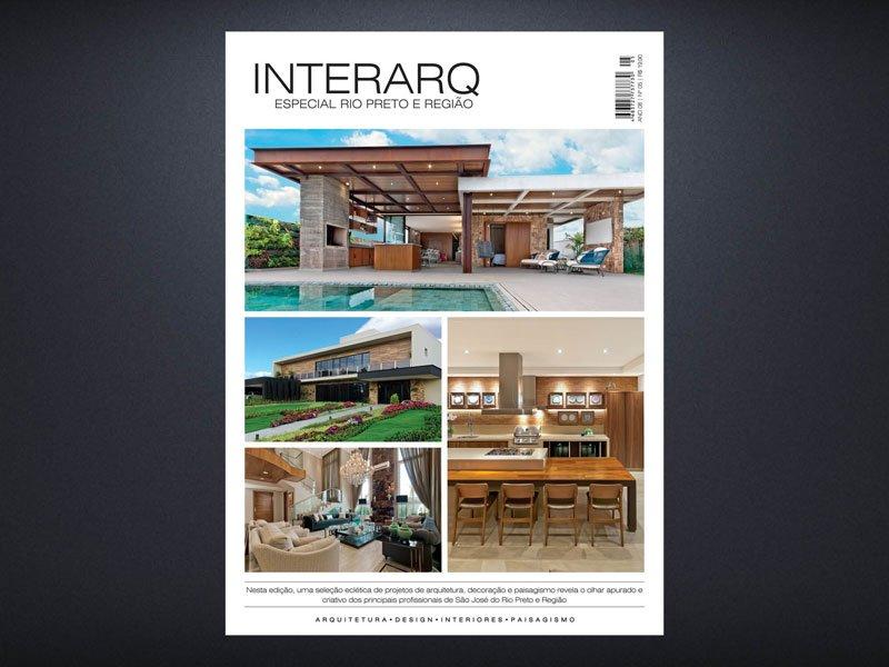 INTERARQ ESPECIAL RIO PRETO E REGIÃO – ED 05 - Revista InterArq   Arquitetura, decoração, design, interiores, paisagismo, lifestyle e festas