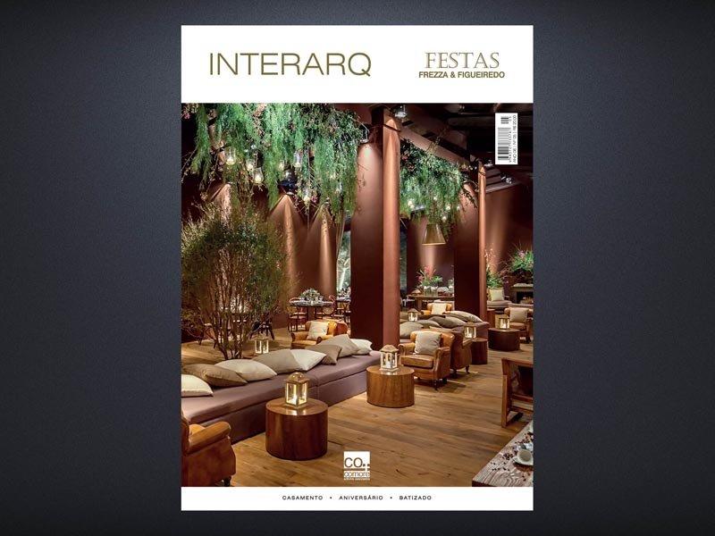 INTERARQ FESTAS FREZZA & FIGUEIREDO – ED. 05 - Revista InterArq | Arquitetura, decoração, design, interiores, paisagismo, lifestyle e festas