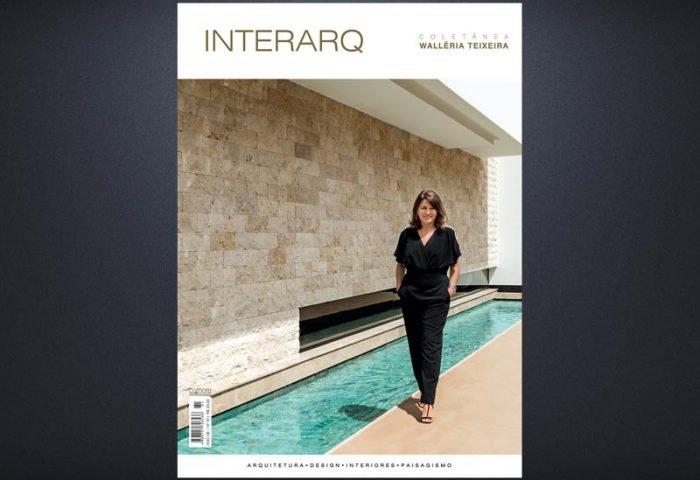 INTERARQ COLETÂNEA WALLÉRIA TEIXEIRA – ED. 61 - Revista InterArq | Arquitetura, decoração, design, interiores, paisagismo, lifestyle e festas