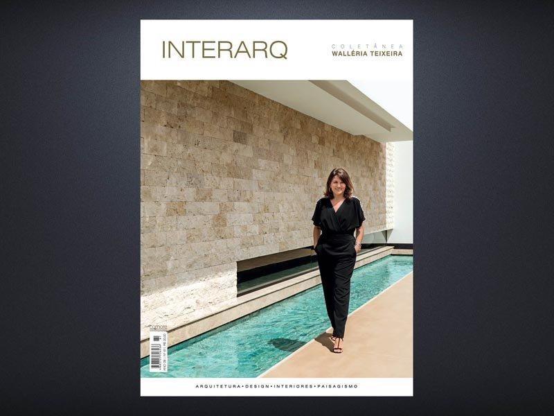INTERARQ COLETÂNEA WALLÉRIA TEIXEIRA – ED. 61 - Revista InterArq   Arquitetura, decoração, design, interiores, paisagismo, lifestyle e festas