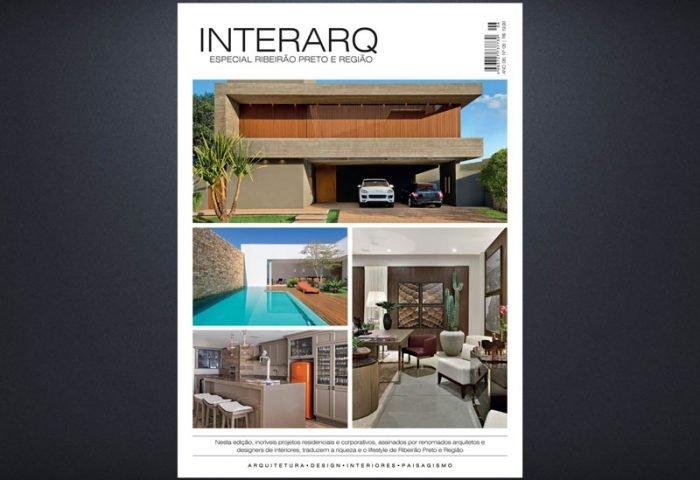 INTERARQ ESPECIAL RIBEIRÃO PRETO E REGIÃO – ED 06 - Revista InterArq | Arquitetura, decoração, design, interiores, paisagismo, lifestyle e festas