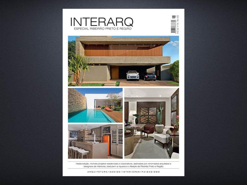 INTERARQ ESPECIAL RIBEIRÃO PRETO E REGIÃO – ED 06 - Revista InterArq   Arquitetura, decoração, design, interiores, paisagismo, lifestyle e festas