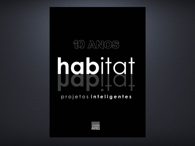 LIVRO HABITAT - Revista InterArq | Arquitetura, decoração, design, interiores, paisagismo, lifestyle e festas