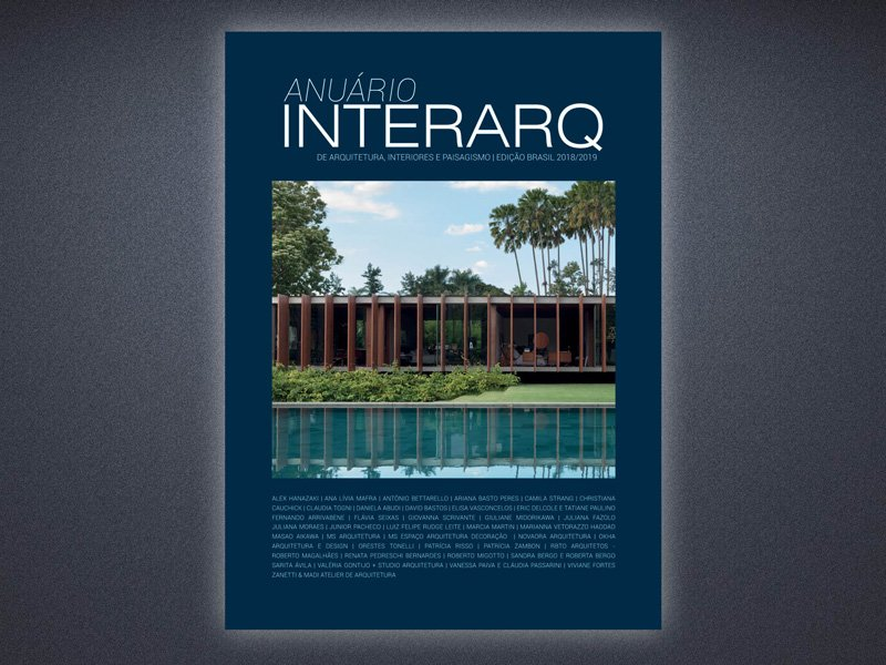 ANUÁRIO INTERARQ DE ARQUITETURA, INTERIORES E PAISAGISMO 2018/2019 - Revista InterArq | Arquitetura, decoração, design, interiores, paisagismo, lifestyle e festas