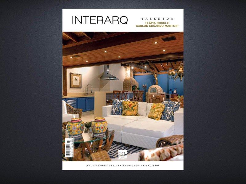 INTERARQ TALENTOS FLÁVIA ROSSI E CARLOS EDUARDO MARTONI – ED 04 - Revista InterArq | Arquitetura, decoração, design, interiores, paisagismo, lifestyle e festas