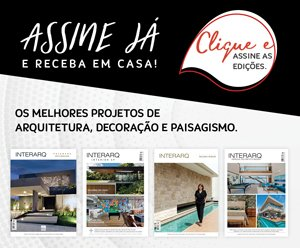 Assinatura - Revista InterArq | Arquitetura, decoração, design, interiores, paisagismo, lifestyle e festas