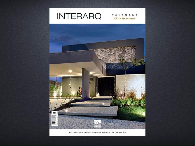 INTERARQ TALENTOS KATIA MARCIANO – ED 06 - Revista InterArq | Arquitetura, decoração, design, interiores, paisagismo, lifestyle e festas